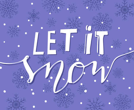let it snow: Vector background with snowflakes and handwritten Let it snow with bouncing letters