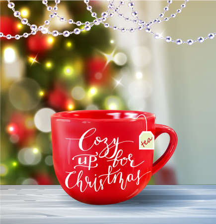 Background with Christmas red mug on blur Christmas tree background greeting card Vector with handwritten Cozy up for Christmas Illustration