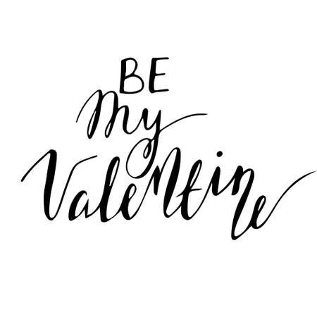 be: Be my Valentine hand-lettering text