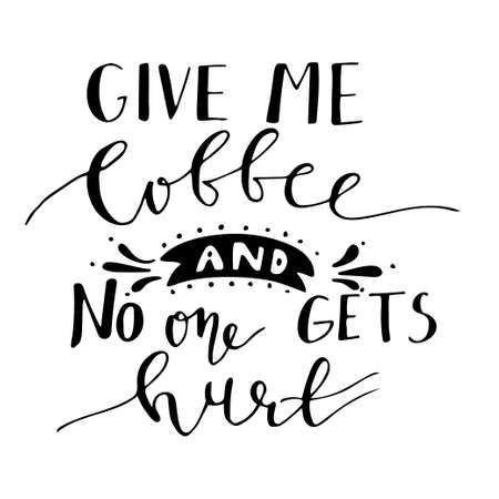 Poster with hand-drawn coffee slogan Ilustrace