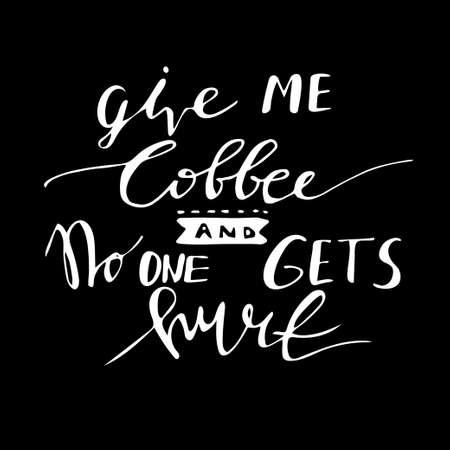Poster with hand-drawn coffee slogan Illustration