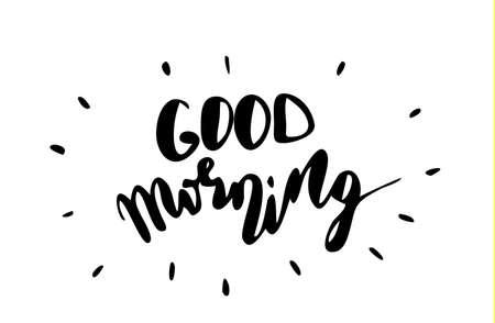 Good morning. Inspirational quote vector illustration. Stock Illustratie