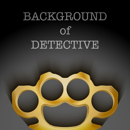 Dark Background of crime detective scene with space for text. Weapons mafia of Metal Brassknuckles. Vector illustration. Vector