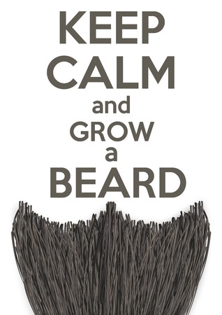 Conceptual Background Keep Calm and grow a Beard. Vector Illustration isolated on a white background Vector