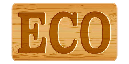 nameplate: Nameplate of wood for menu with word ECO. Vector Illustration isolated on white background Illustration