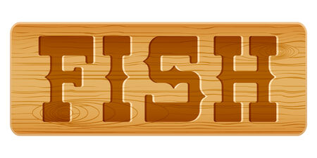 nameplate: Nameplate of wood for menu with word FISH. Vector Illustration isolated on white background