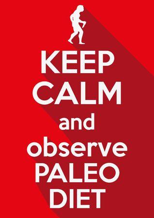 cleanse: Motivation poster Keep Calm and observe Paleo Diet. Flat design. Illustration