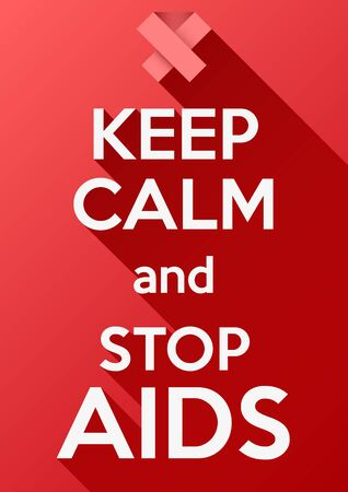 aids virus: Keep Calm and stop AIDS. Card or invitation. Vector background. Card or invitation. Illustration