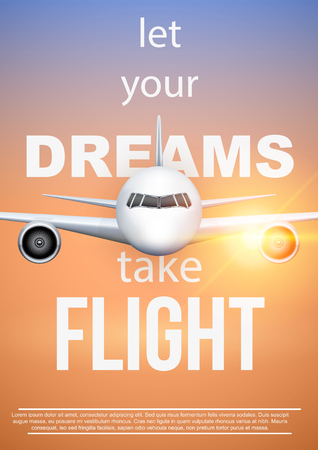 Air travel quotes of Let Your Dreams Take Flight. Motivation poster of vacation and voyage. Aircraft at sunset. Vector Illustration.