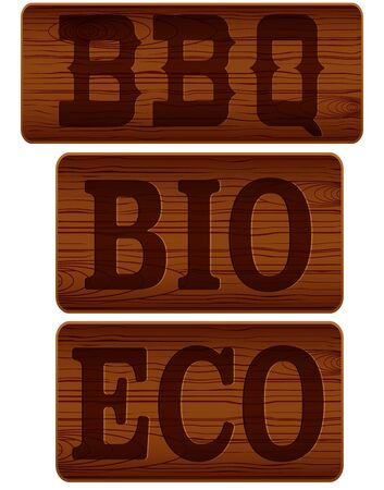 Nameplate of wood with words BBQ BIO ECO. Vector Illustration isolated on white background Illustration