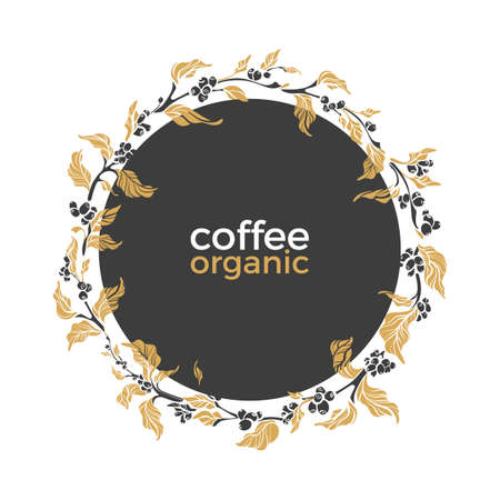 Vector template with nature wreath of coffee branch, beans, leaves, flowers on white background. Round symbol of cup. Floral art shape design in circle. Hand drawing sketch in frame. Copy space Illustration