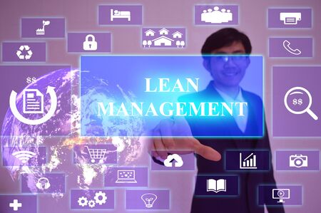 LEAN MANAGEMENT concept  presented by  businessman touching on  virtual  screen ,image element furnished by NASA