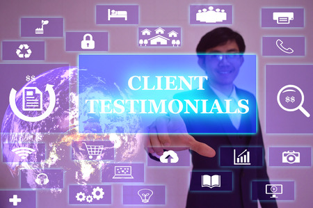 affirmations: CLIENT TESTIMONIALS concept  presented by  businessman touching on  virtual  screen