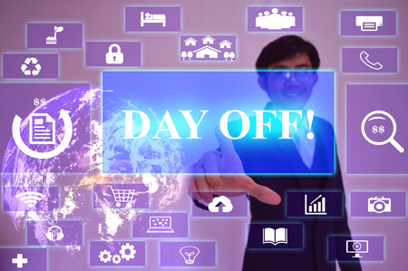 off day: DAY OFF concept  presented by  businessman touching on  virtual  screen