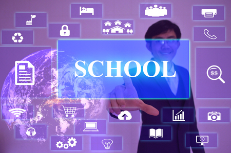 virtual school: SCHOOL concept  presented by  businessman touching on  virtual  screen ,image element furnished by NASA