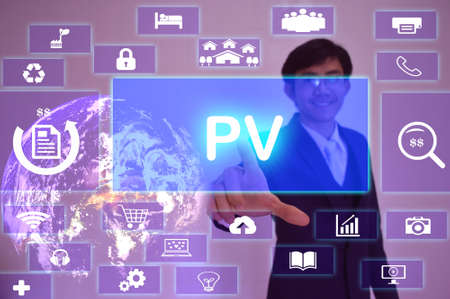 pv: Page Views or present value  (PV) concept  presented by  businessman touching on  virtual  screen ,image element furnished by NASA Stock Photo