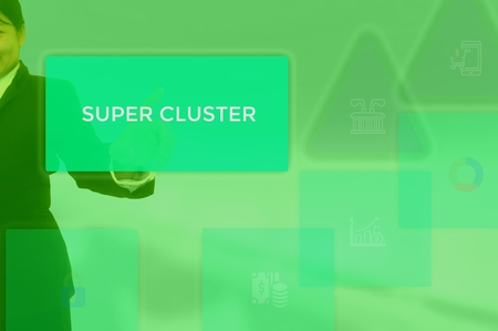 super cluster - technology concept