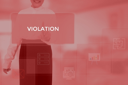 VIOLATION - technology and business concept