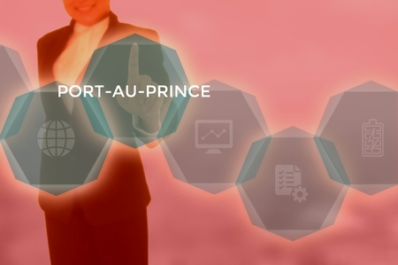 PORT-AU-PRINCE - technology and business concept