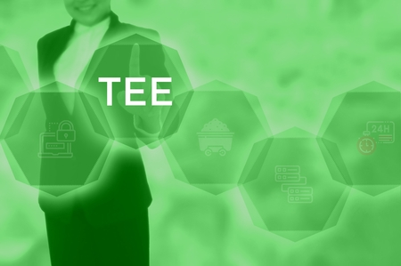 TEE - technology and business concept