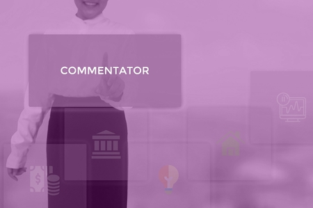 COMMENTATOR - technology and business concept