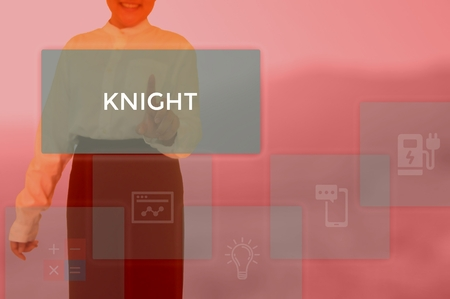 KNIGHT - technology and business concept