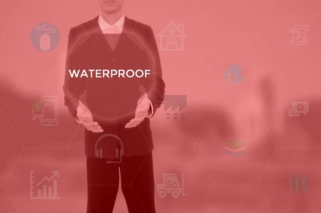 WATERPROOF - technology and business concept