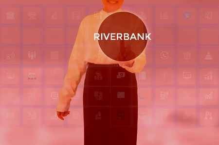 RIVERBANK - technology and business concept