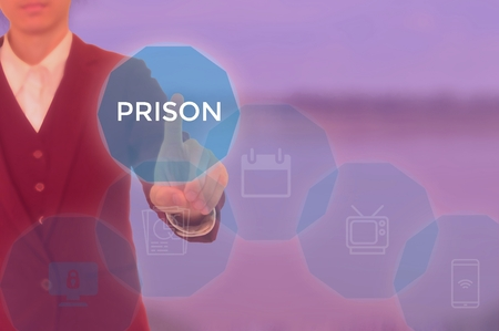 PRISON - technology and business concept