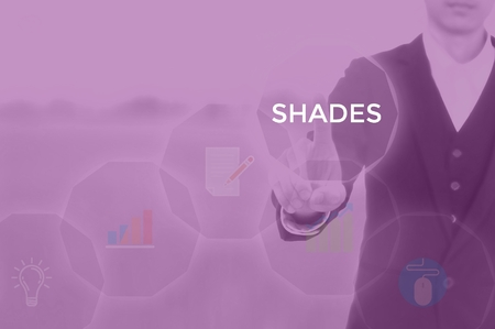 SHADES - technology and business concept