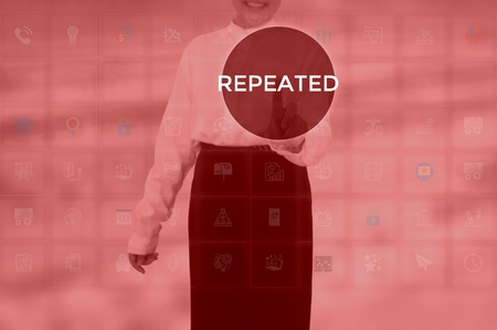 REPEATED - technology and business concept