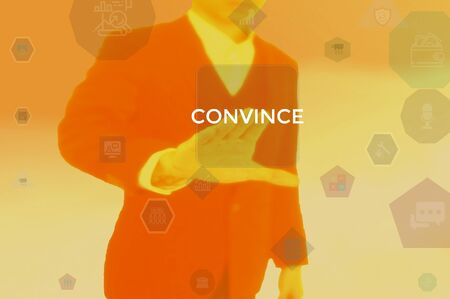 CONVINCE - business concept presented by businessman Stock Photo