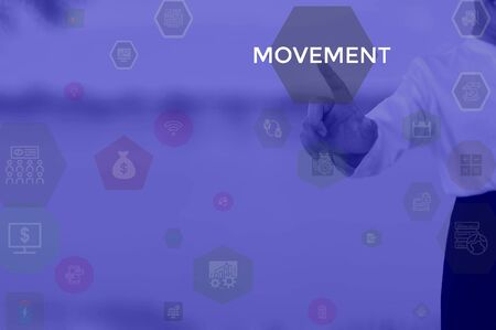 MOVEMENT - business concept presented by businessman