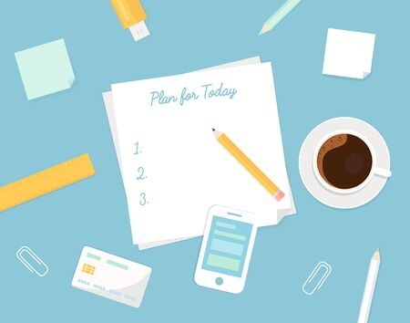 ready: Piece of Paper with Plan Your Day Sign, Morning Coffee Cup and Stationery Objects. Managing Your Day Illustration in Flat Design