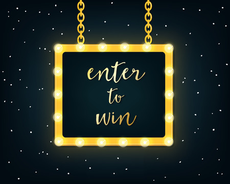 contest: Enter to Win. Golden Vector Sign on Marquee Lights Board