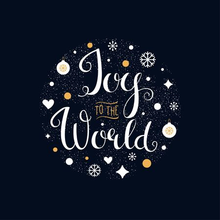 world in hand: Joy to the World. Hand Lettering Vector Sign