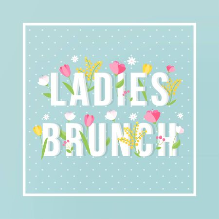 Ladies Brunch Floral Typography Sign Invitation Card.