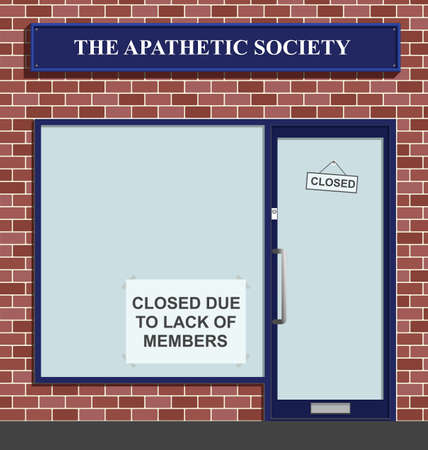 closed society: The Apathetic Society closed due to lack of members