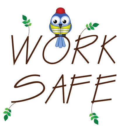 building trade: Work safe twig text with bird construction worker