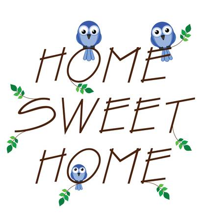 Home sweet home twig text isolated on white background Stock Vector - 13721616