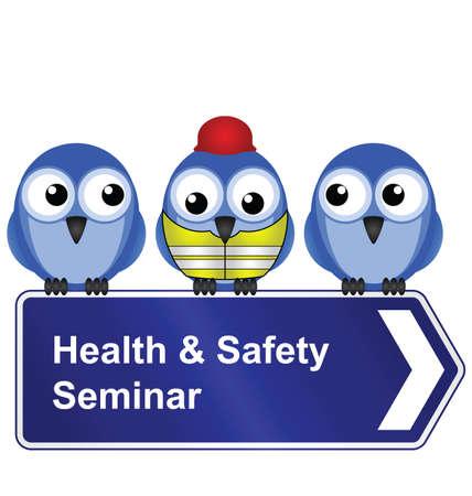 Comical Gesundheit und Sicherheit Seminar Zeichen auf weißem Hintergrund isoliert