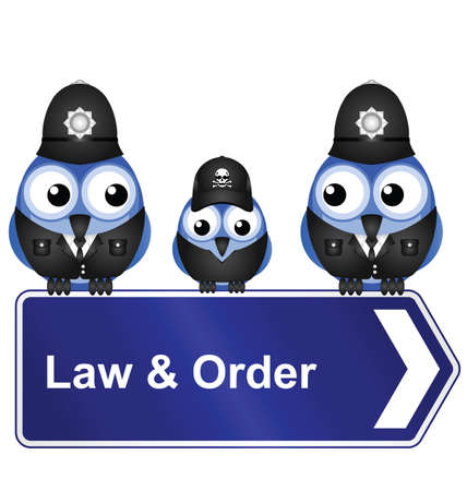 Comical law and order sign isolated on white background