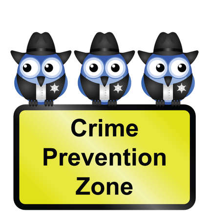 enforcement: Comical USA crime prevention zone sign isolated on white background