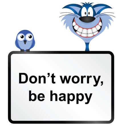 Komische keine Sorge glücklich Zeichen auf weißem Hintergrund isoliert sein