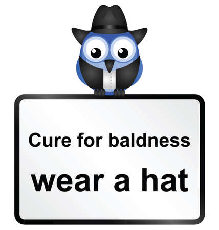 Comical cure for male baldness sign isolated on white background  Illustration