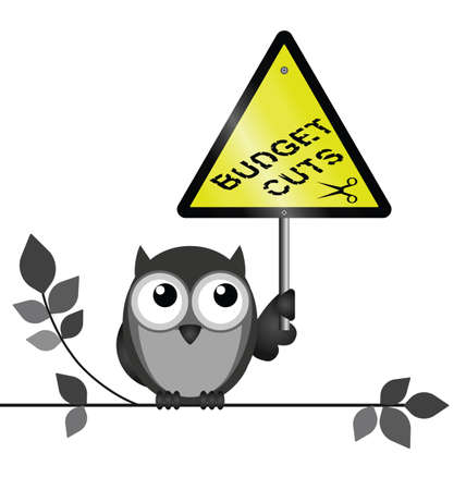 strigiformes: Government budget cuts warning sign twig text isolated on white background Illustration