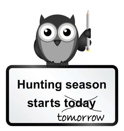 amend: Monochrome comical hunting season sign isolated on white background