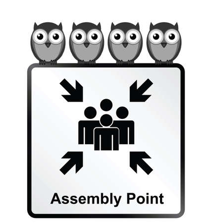 assembly point: Monochrome comical assembly point sign isolated on white background