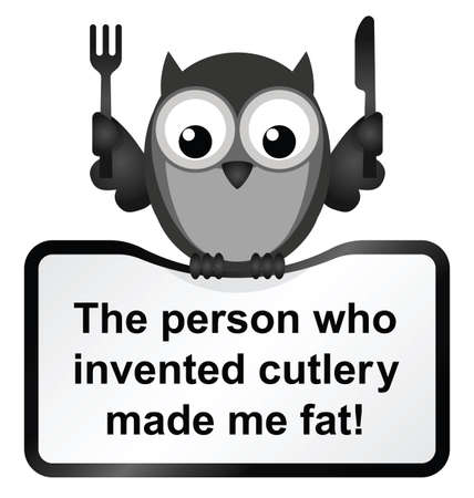 tubby: Monochrome comical cutlery made me fat sign isolated on white background