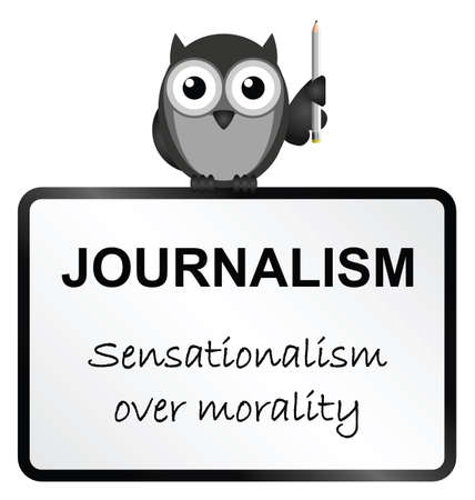 morals: Monochrome Journalism sensationalism sign isolated on white background Illustration